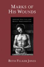 Felker Jones Marks of His Wounds.jpg