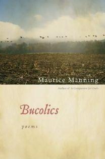 Bucolics Maurice Manning.jpg