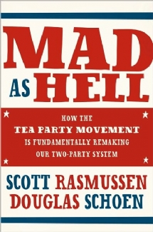 Scott Rasmussen Mad as Hell