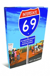 Interstate 69 Matt Dellinger Upright.jpg